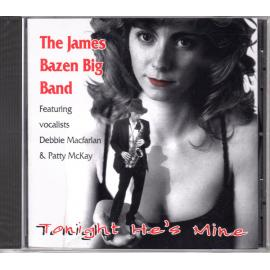 Tonight He's Mine - The James Bazen Big Band