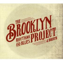 The Brooklyn Rhythm & Blues Project & Friends - The Brooklyn Rhythm & Blues Project
