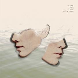 Get Along - Tegan and Sara