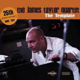 The Template - The James Taylor Quartet