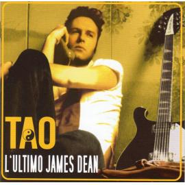 L'ultimo James Dean - Tao