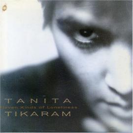 Eleven Kinds Of Loneliness - Tanita Tikaram