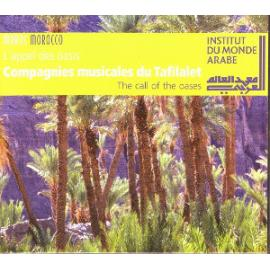 L'appel Des Oasis [The Call Of The Oases] - Compagnies Musicales Du Tafilalet
