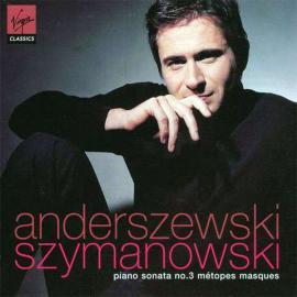 Piano Sonata No. 3 / Métopes / Masques - Piotr Anderszewski
