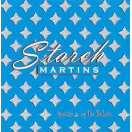 Dressing Up The Failure - Starch Martins
