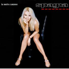 La Nostra Canzone - Ivana Spagna