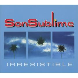 Irresistible - Son Sublime