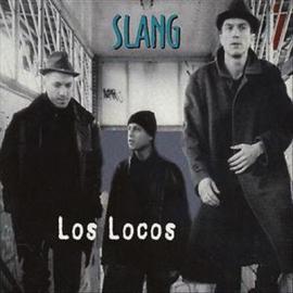 Los Locos - Slang