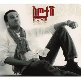 Sitotash - Shewandagne Hailu