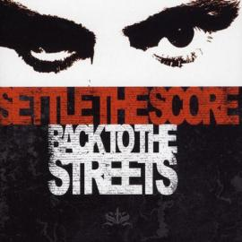 Back To The Streets - Settle The Score
