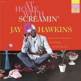 At Home With Screamin' Jay Hawkins - Screamin' Jay Hawkins