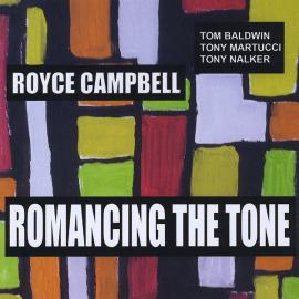 Romancing The Tone - Royce Campbell