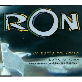 Un Porto Nel Vento / Boys In Time - Ron