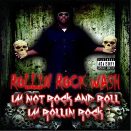 I'm Not Rock And Roll I'm Rollin Rock - Rollin Rock Wash