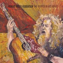 Pepper in His Heart - Robert Rolfe Feddersen