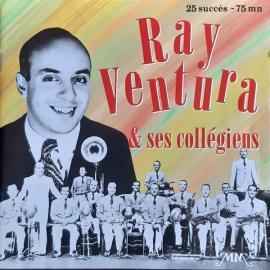 Ray Ventura Et Ses Collégiens - Ray Ventura Et Ses Collégiens