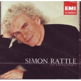 Simon Rattle On EMI Classics - Sir Simon Rattle