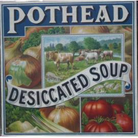 Desiccated Soup - Pothead