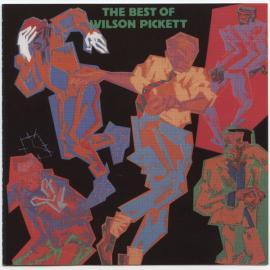 The Best Of Wilson Pickett - Wilson Pickett