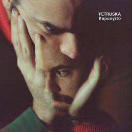 Kapunyitó - Petruska András