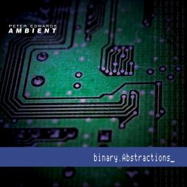 binary.Abstractions - Peter Edwards Ambient