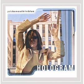 Hologram - Pale Beneath the Blue