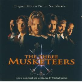 The Three Musketeers (Original Motion Picture Soundtrack) - Michael Kamen