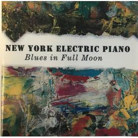 Blues In Full Moon - New York Electric Piano