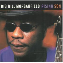 Rising Son - Big Bill Morganfield