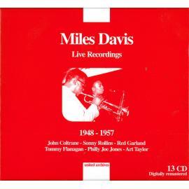 Live Recordings 1948-1957 - Miles Davis