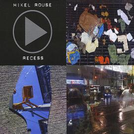 Recess - Mikel Rouse