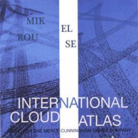 International Cloud Atlas - Mikel Rouse