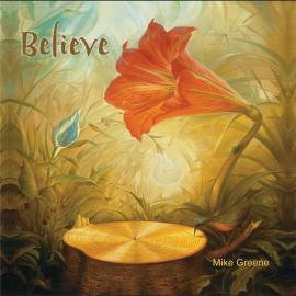 Believe - Mike Greene
