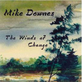 The Winds of Change - Mike Downes
