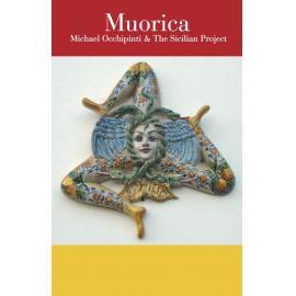 Muorica - Michael Occhipinti & The Sicilian Project