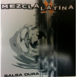 Salsa Dura - La Mezcla Latina