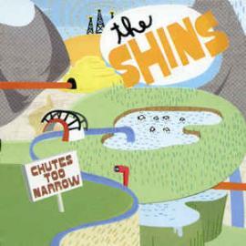 Chutes Too Narrow - The Shins
