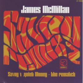 Savoy V .Quiet Money - The Rematch - James McMillan