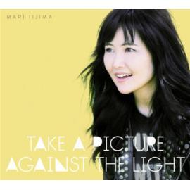 Take A Picture Against The Light - Mari Iijima