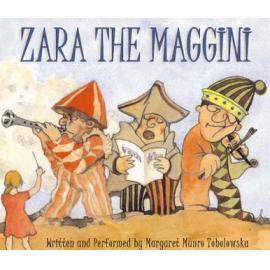 Zara the Maggini - Margaret Maria