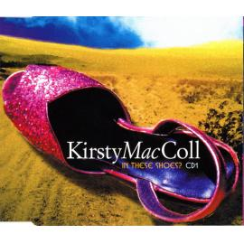 In These Shoes? (CD1) - Kirsty MacColl