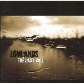 The Last Call - Lowlands