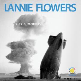 Kiss A Memory - Lannie Flowers