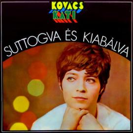Suttogva És Kiabálva - Kati Kovács