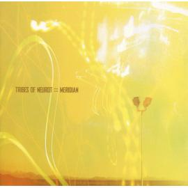 Meridian - Tribes Of Neurot