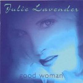 Good Woman - Julie Lavender