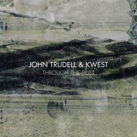 Through The Dust - Kwest