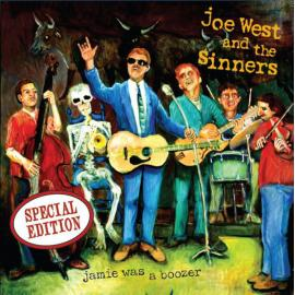 Jamie Was A Boozer - Joe West and the Sinners