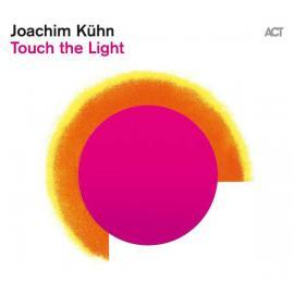 Touch The Light - Joachim Kühn