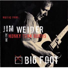 Big Foot - Jim Weider And The Honky Tonk Gurus